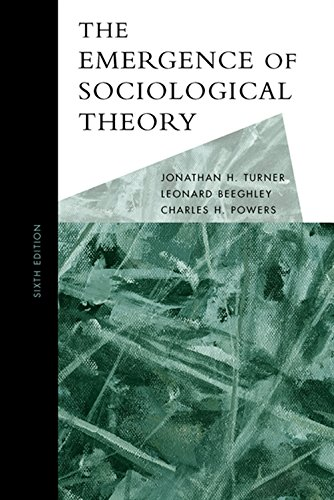 9780495127284: The Emergence of Sociological Theory