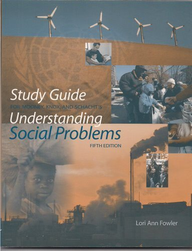 Study Guide for Mooney/Knox/Schacht's Understanding Social Problems,: Linda A. Mooney,