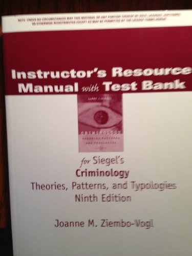 Instructor's Resource Manual with Test Bank for: Siegel