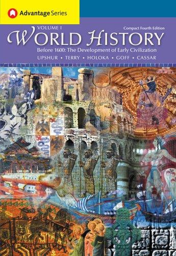 Thomson Advantage Books: World History, Before 1600: Jiu-Hwa Upshur, Janice