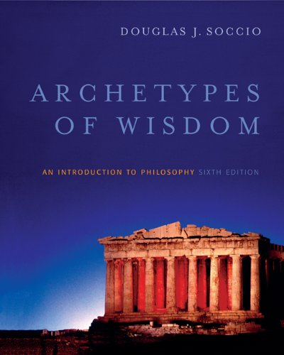 9780495130031: Archetypes of Wisdom: An Introduction to Philosophy