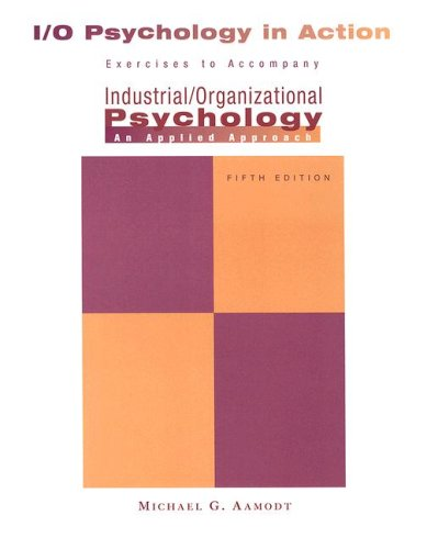 9780495130321: Industrial/Organizational Applications Workbook for Aamodt's Industrial/Organizational Psychology: An Applied Approach, 5th