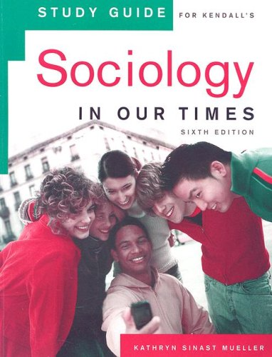 9780495130437: Study Guide for Kendall's Sociology in Our Times, 6th