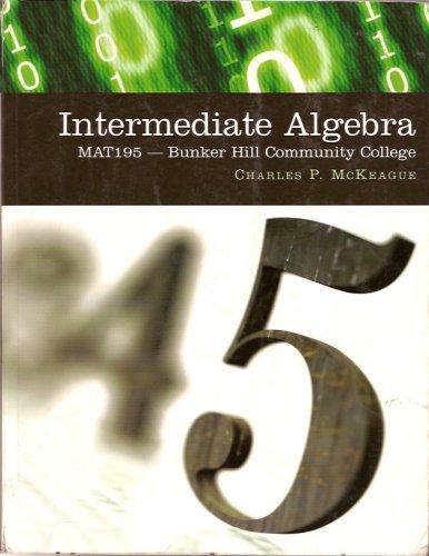 9780495144014: Intermediate Algebra MAT195 (Bunker Hill Community College)