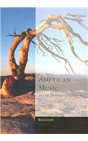 9780495146353: American Music in the Twentieth Century