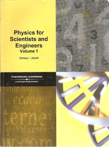 9780495146650: Physics for Scientists and Engineers Volume 1