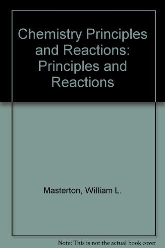 9780495148630: Chemistry Principles and Reactions: Principles and Reactions