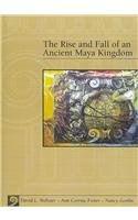 9780495158462: The Rise and Fall of an Ancient Maya Kingdom