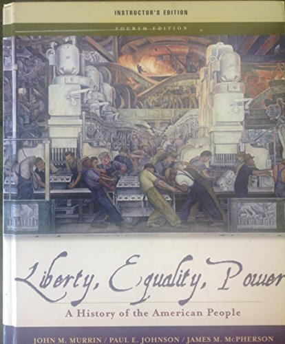9780495170273: Liberty, Equality Power a History of the American People Instructor's Edition ( Volume 1: To 1877 Concise Fourth Edition)