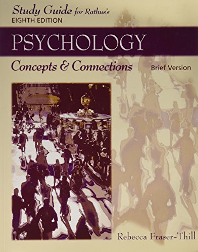 Study Guide for Rathus' Psychology: Concepts and: Spencer A. Rathus