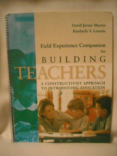 Field Experience Companion for Building Teachers (A: Kimberly S. Loomis