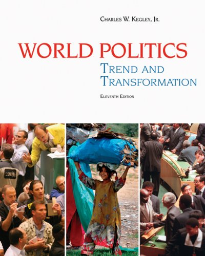 9780495187066: World Politics: Trend and Transformation