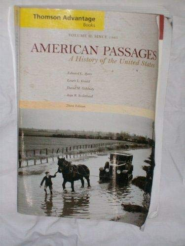 Thomson Advantage Books: American Passages: A History of the United States, Compact Edition, Volume...
