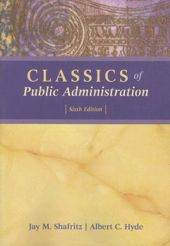 9780495189565: Classics of Public Administration, 6th Edition
