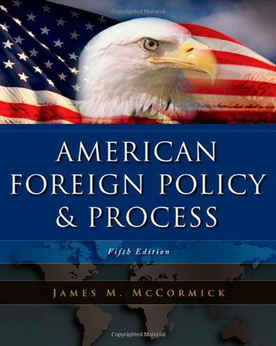 9780495189817: American Foreign Policy and Process