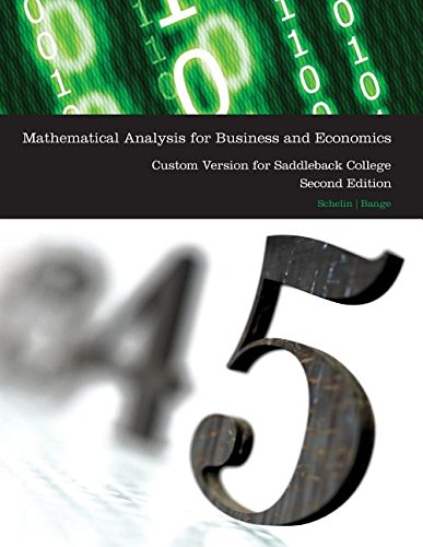 9780495198352: Mathematical Analysis for Business and Economics, 2e Custom Version for Saddleback College