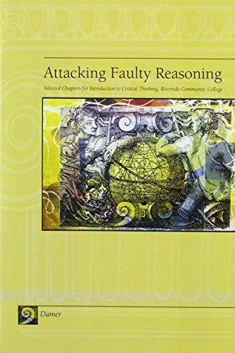 9780495199359: Attacking Faulty Reasoning: Selected Chapters for Introduction to Critical Thinking, Riverside Community College