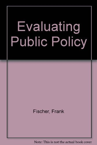 9780495206873: Evaluating Public Policy