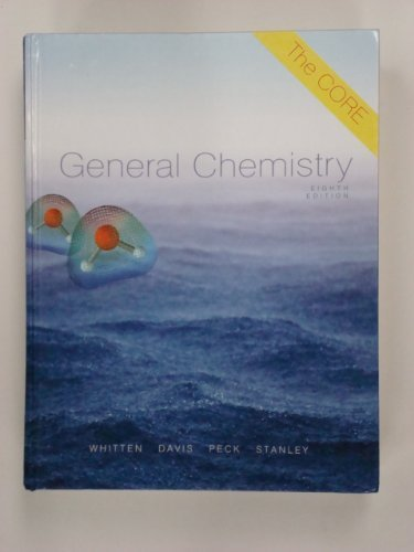 General Chemistry: The Core: Whitten, Kenneth W.;