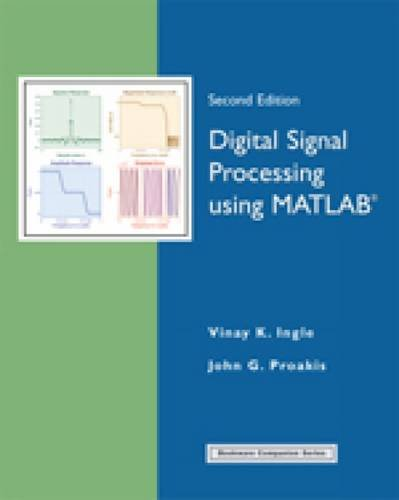 9780495244417: Digital Signal Processing Using MATLAB (ISE)