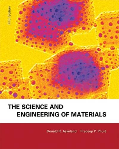 9780495244424: The Science and Engineering of Materials