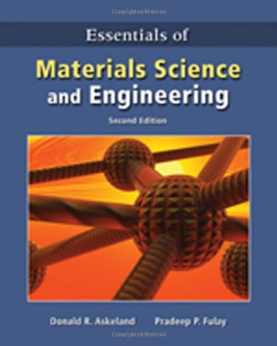 9780495244462: Essentials of Materials Science & Engineering