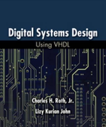 9780495244707: Digital Systems Design Using VHDL
