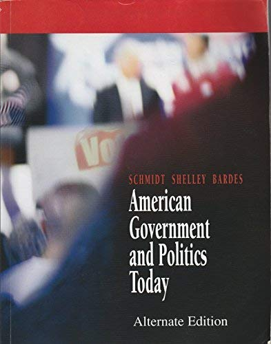 9780495275251: American Government and Politics Today Alternate Edition
