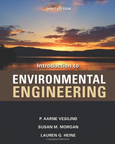Introduction to Environmental Engineering: P. Aarne Vesilind,
