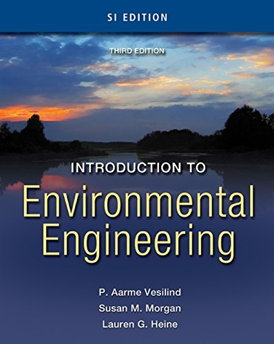 Introduction to Environmental Engineering - SI Version: Vesilind, P. Aarne; Morgan, Susan M.; Heine...