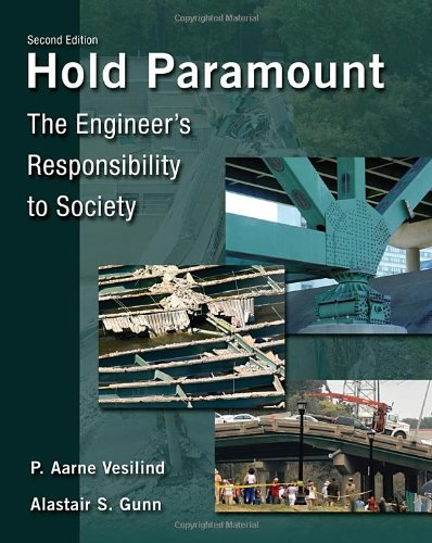9780495295860: Hold Paramount: The Engineer's Responsibility to Society