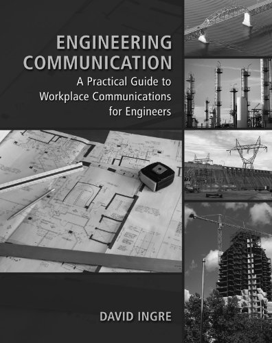 Engineering Communication: A Practical Guide to Workplace.