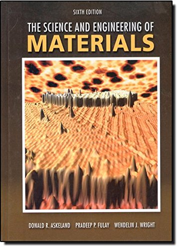 9780495296027: The Science and Engineering of Materials