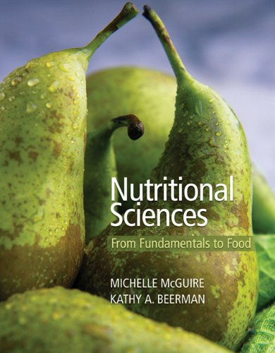 9780495317869: Nutritional Sciences: From Fundamentals to Food