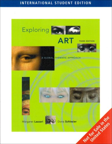 9780495319429: Exploring Art: A Global, Thematic Approach, International Edition, 3Rd Edition