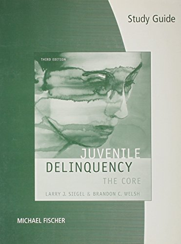 9780495382812: Study Guide for Siegel's Juvenile Delinquency: The Core, 3rd