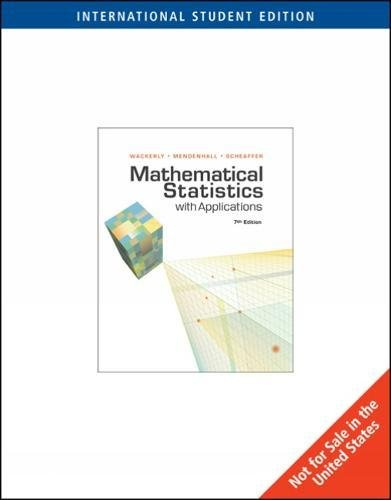 Mathematical Statistics With Applications 7E Global Edition