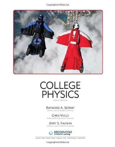 College Physics (Hardback): Raymond A Serway, Jerry S Faughn, Chris Vuille