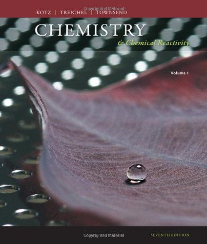 Chemistry and Chemical Reactivity, Volume 1