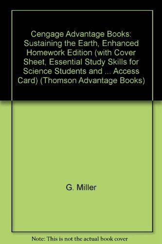 Thomson Advantage Books: Sustaining the Earth, Enhanced: G. Tyler Miller