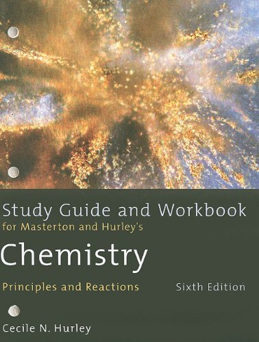 9780495387664: Study Guide and Workbook for Masterton/Hurley's Chemistry: Principles and Reactions, 6th