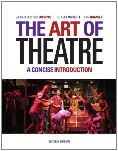 The Art of Theatre: A Concise Introduction: Lou Anne Wright,