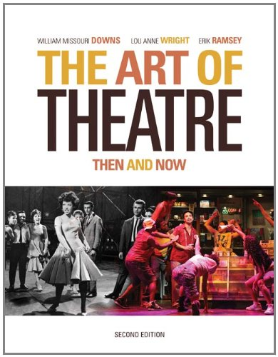 The Art of Theatre: Then and Now: Ramsey, Erik,Wright,Downs, William