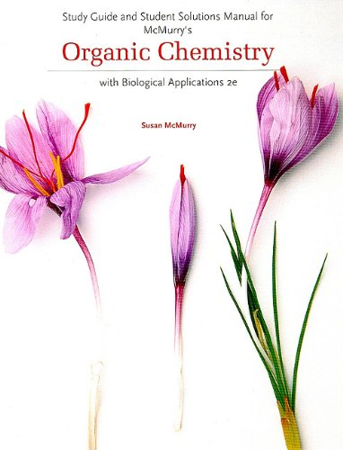 9780495391456: Study Guide and Student Solutions Manual for McMurry's Organic Chemistry: with Biological Applications, 2nd
