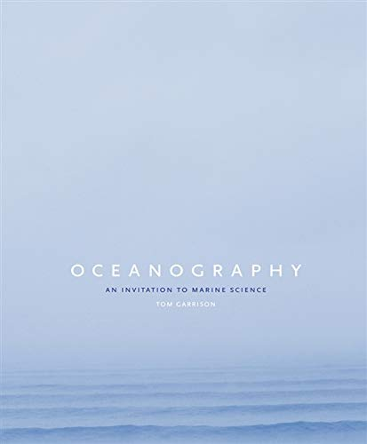 Oceanography: An Invitation to Marine Science (Hardback): Tom S Garrison