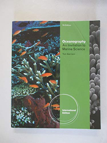 9780495391944: Oceanography An Invitation to Marine Science, International Edition