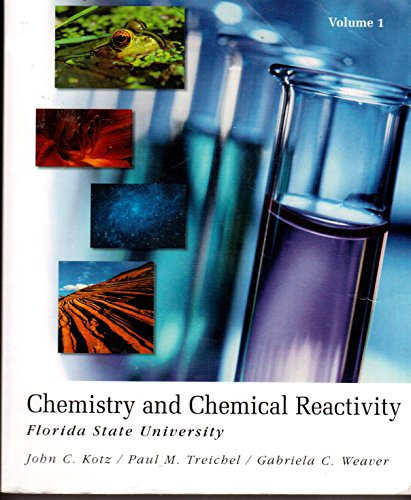 9780495405481: Chemistry and Chemical Reactivity (Custom for Florida State University) (Volume 1) Edition: Reprint