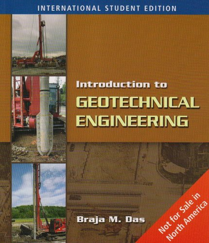 9780495411413: Introduction to Geotechnical Engineering