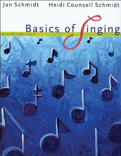 Bundle: Basics of Singing, 6th + 2: Schmidt, Jan, Counsell