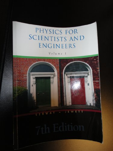 9780495434955: Physics for Scientists and Engineers 7th Edition Volume I